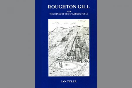 Roughton Gill and the Mines of the Caldbeck Fells