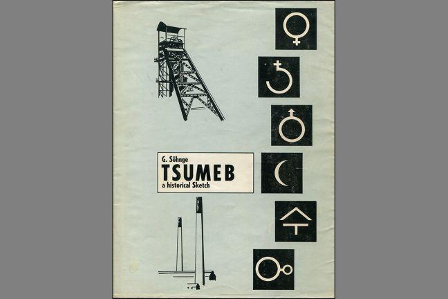 Tsumeb - a Historical Sketch