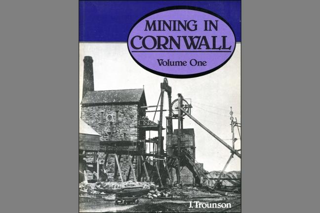 Mining in Cornwall  Vol. 1 -1850-1960
