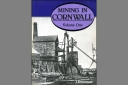 Mining in Cornwall  Vol. 1